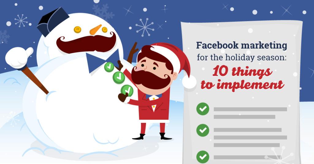 Facebook Marketing en Navidad. 10 Cosas que poner en práctica